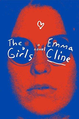 The Girls: A Novel (Random House Large Print) by Emma Cline (2016-06-14)