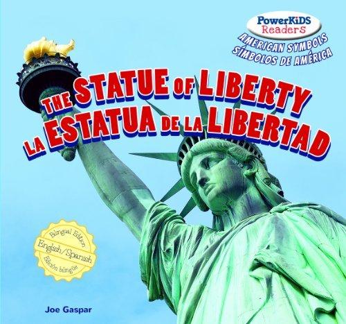 The Statue of Liberty / La Estatua De La Libertad (Powerkids Readers: American Symbols / S??mbolos De Am??rica) by Joe Gaspar (2013-07-15)