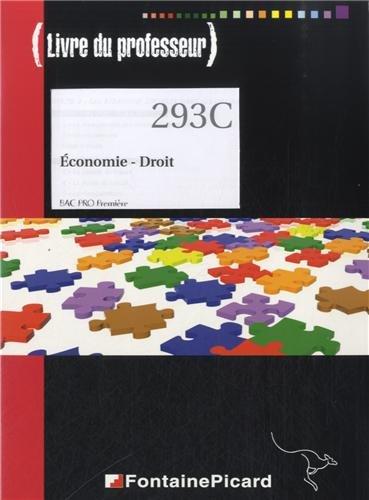 Economie - Droit, Bac Pro 1re : Livre du professeur