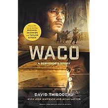 Waco: A Survivor's Story (English Edition)