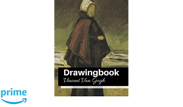 drawingbook vincent van gogh drawingbookdrawing book for adultsall blank sketchbookvan gogh notebook volume 23
