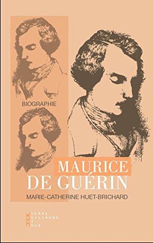 Maurice de Guérin par Marie-Catherine Huet-Brichard