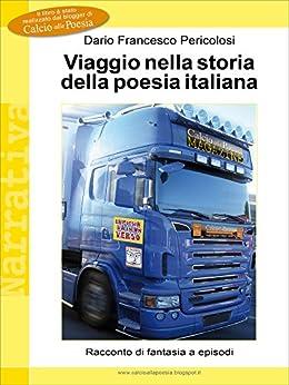 Viaggio nella storia della poesia italiana di [Dario Francesco Pericolosi]