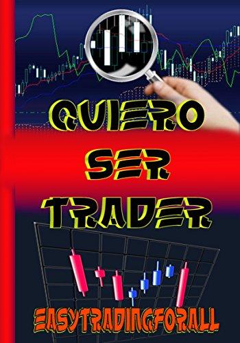 Quiero ser trader