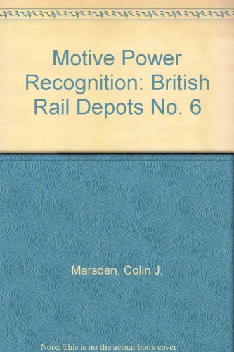motive-power-recognition-british-rail-depots-no-6