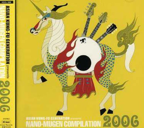 Preisvergleich Produktbild Presents Nano Mugen Compilation 06 by Asian Kung-Fu Generation (2006-07-04)
