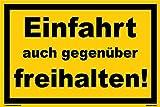 Kleberio Warn Schild 30 x 20 cm Einfahrt - Einfahrt auch gegenüber freihalten! - stabile Aluminiumverbundplatte