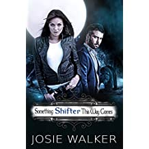 Something SHIFTER This Way Comes (The Order of the Bear Book 1) (English Edition)