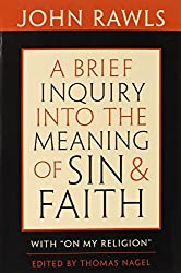 Brief Inquiry into the Meaning of Sin and Faith: With