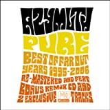 Pure : Best Far Out Years 1995-2006