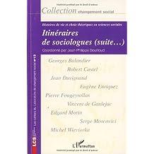 Itinéraires de sociologues (suite.) : Histoires de vie et choix théoriques en sciences sociales