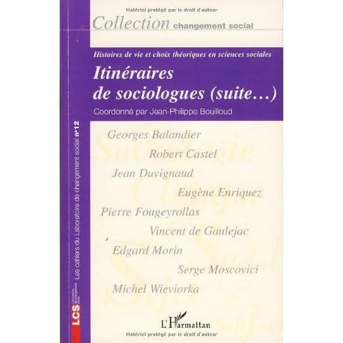 Itinéraires de sociologues (suite...) : Histoires de vie et choix théoriques en sciences sociales