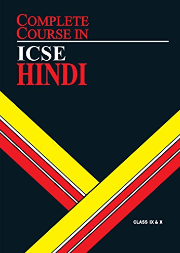 Complete Course Hindi: ICSE Class 9 & 10