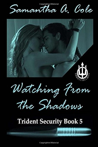 watching-from-the-shadows-trident-security-book-5-volume-5-trident-security-series