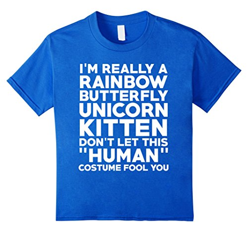 I'm A Rainbow Butterfly Unicorn Kitten Don't Let This Costume Fool Funny Halloween T-Shirt