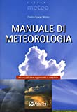 eBook Gratis da Scaricare Manuale di meteorologia (PDF,EPUB,MOBI) Online Italiano