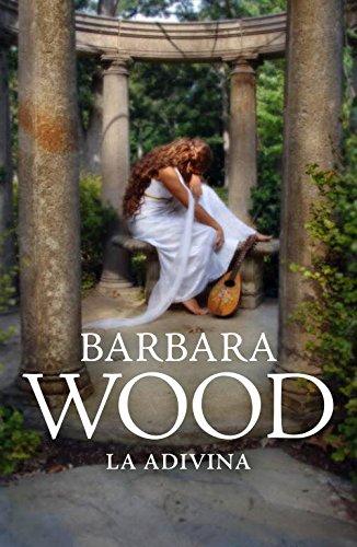 La adivina/The Divining por Barbara Wood