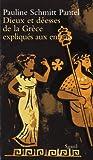 Dieux et déesses de la Grèce expliqués aux enfants