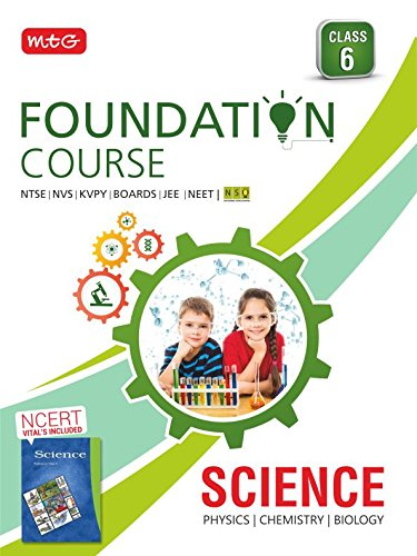 Science Foundation Course for JEE/NEET/NSO/Olympiad for Class 6