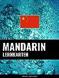 Mandarin Lernkarten: 800 wichtige Mandarin-Deutsch und Deutsch-Mandarin Flashcards