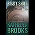 Risky Shot (Bluegrass Series Book 2) (English Edition)