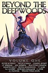 Beyond The Deepwoods: Volume One: Volume 1
