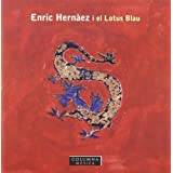 Enric Hernaez I El Lotus Blau