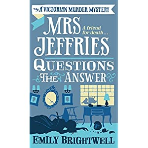 Mrs Jeffries Questions the Answer (Mrs.Jeffries Mysteries Book 11)