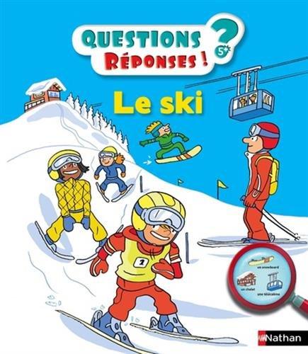 Le ski - Questions/Réponses - doc dès 5 ans (35) par Jean-Michel Billioud