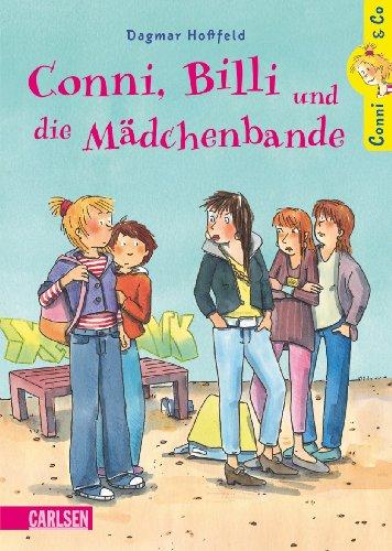 Carlsen Conni & Co, Band 5: Conni, Billi und die Mädchenbande