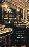 Alte Freunde - Rafael Chirbes
