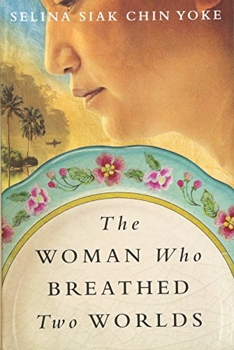 The Woman Who Breathed Two Worlds (The Malayan saga) por Selina Siak Chin Yoke