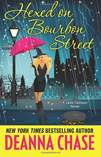 Hexed on Bourbon Street: Volume 8 (Jade Calhoun Series)