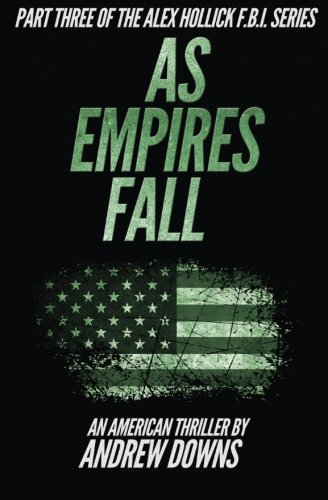 Top Cross Tattoos (As Empires Fall (The Alex Hollick FBI Series, Band 3))
