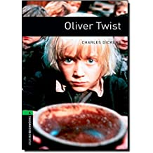 Oxford Bookworms Library: Stage 6: Oliver Twist: 2500 Headwords