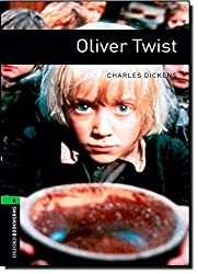 Oxford Bookworms Library: Stage 6: Oliver Twist: 2500 Headwords (Oxford Bookworms ELT)