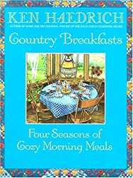 Country Breakfasts: Four Seasons of Cozy Morning Meals by Ken Haedrich (2000-03-02)