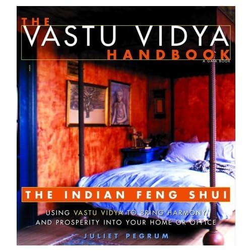 The Vastu Vidya Handbook: The Indian Feng Shui by Juliet Pegrum (2000-12-05)