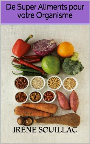 De Super Aliments pour votre Organisme