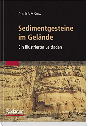 Sedimentgesteine im Gelände: Ein illustrierter Leitfaden