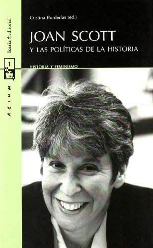 Joan Scott y las políticas de la historia