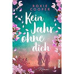 Kein Jahr ohne dich: Roman (German Edition)