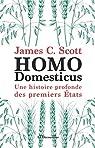 Homo Domesticus par James C. Scott