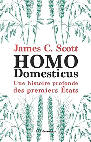 Homo Domesticus par James C. SCOTT