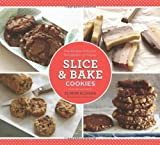 Slice & Bake Cookies: Fast Recipes from your Refrigerator or Freezer by Elinor Klivans (2013-04-02)