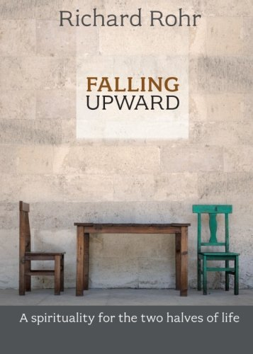 Falling Upward: A Spirituality for the Two Halves of Life thumbnail