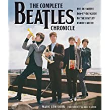[(The Complete Beatles Chronicle: The Definitive Day-By-Day Guide to the Beatles' Entire Career )] [Author: Mark Lewisohn] [Oct-2010]