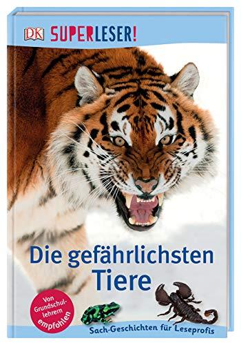 Die gefährlichsten Tiere  Sach-Geschichten für Leseprofis