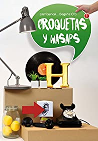 Croquetas y wasaps par Begoña Oro Pradera