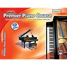 Premier Piano Course Lesson Book, Bk 1A: Universal Edition, Book & CD by Dennis Alexander (2005-06-01)
